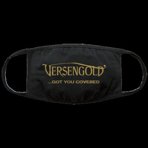 Versengold ... GOT YOU COVERED von Versengold - Maske jetzt im Wegotyoucoverednow Shop